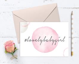 """Karte """"#lovelybabygirl"""""""