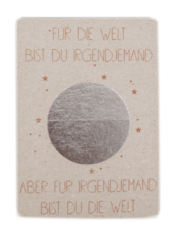 Good Old Friends Postkarte Für die Welt bist du irgendjemand aber für irgendjemand bist du die Welt