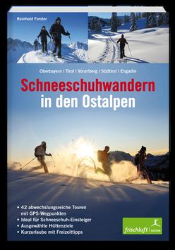 Schneeschuhwandern in den Ostalpen