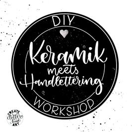 "Workshop ""Keramik meets Handlettering"""