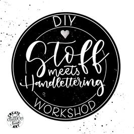 "Workshop ""Stoff meets Handlettering"""