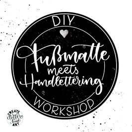 """Workshop """"Fußmatte meets Handlettering"""""""
