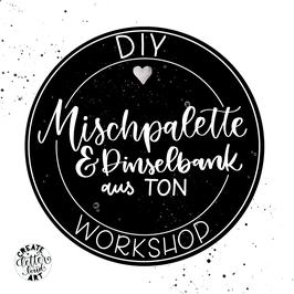 """Workshop """"Mischpalette & Pinselbank aus Ton"""""""