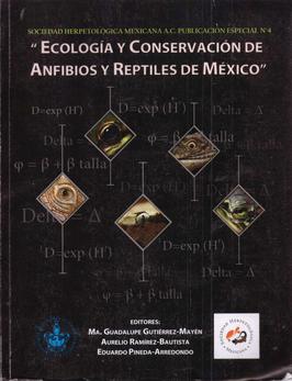 Ecología y conservación de anfibios y reptiles de México