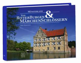 Münsterland – Von Ritterburgen & Märchenschlössern
