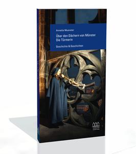 Über den Dächern von Münster – Die Türmerin