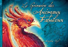 """""""le grimoire des Animaux Fabuleux"""" livre"""