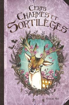 """Preventes """"Cerfs, charmes et sortilèges""""  livre illustré"""