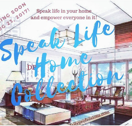 SPEAK LIFE HOME COLLECTION