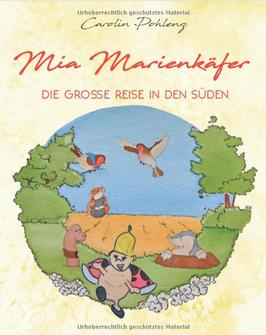 Mia Marienkäfer - Die große Reise in den Süden