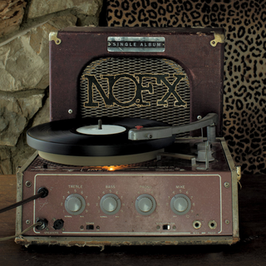 LP - NOFX - Single Album - Preorder -  Schwarzes Vinyl - Release 09.04.2021