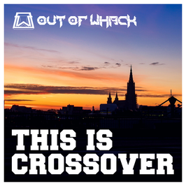 DR037 / DR038 - CD / Tape - Out Of Whack - This Is Crossover ep