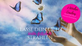 """3 Wochen - Coaching  """"Lasse dein Licht strahlen""""® ONLINE PROGRAMM"""