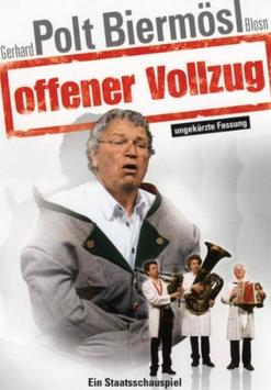Gerhard Polt, Biermösl Blosn - offener Vollzug (DVD)