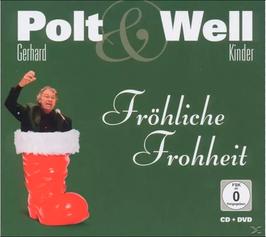 Gerhard Polt & Kinder Well - Fröhliche Frohheit (CD)