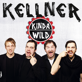 Kellner - Kinda Wild