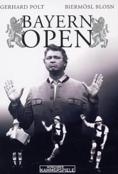 Gerhard Polt, Biermösl Blosn - Bayern Open (DVD)