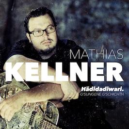 Mathias Kellner - Hädidadiwari