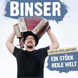 Helmut A. Binser - Ein Stück Heile Welt