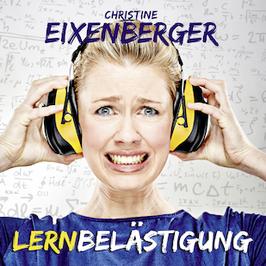 Christine Eixenberger - Lernbelästigung