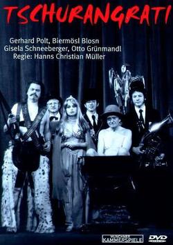 Gerhard Polt, Biermösl Blosn - Tschurangrati (DVD)