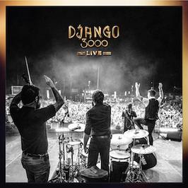 Django 3000 - LIVE