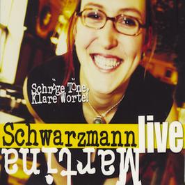 Martina Schwarzmann - Schräge Töne, Klare Worte CD (live)