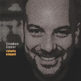 Stephan Zinner - Relativ Simpel CD