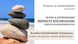 RB Kurzflow Schulterbrück-Variationen (30 Min.)