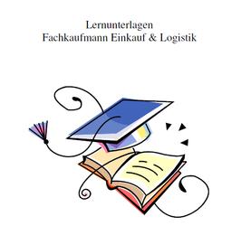 Ebook-Version: Lernunterlagen Fachkaufmann Einkauf & Logistik