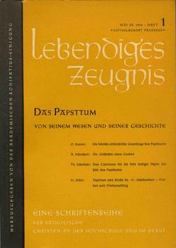 DAS PAPSTTUM. VON SEINEM WESEN UND SEINER GESCHICHTE - 1958 Heft 2 - 13. Jahrgang
