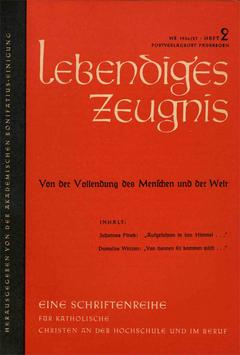 VON DER VOLLENDUNG DES MENSCHEN UND DER WELT - 1957 Heft 2 - 12. Jahrgang