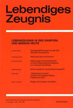 LEBENSZEUGNIS IN DER DIASPORA UND DER MISSION HEUTE - 1992 Heft 2 - 47. Jahrgang