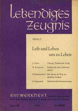 LEIB UND LEBEN UNS ZU LEHEN - 1954 Heft 3 - 9. Jahrgang