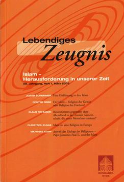 ISLAM - HERAUSFORDERUNG IN UNSERER ZEIT  - 2003 Heft 1 - 58. Jahrgang
