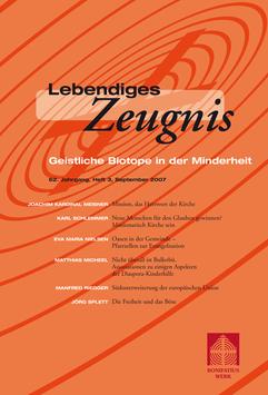 GEISTLICHE BIOTOPE IN DER MINDERHEIT  - 2007 Heft 3 - 62. Jahrgang