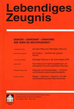 DIAKON - DIAKONAT - DIAKONIE: WIE WIRD ES WEITERGEHEN?- 1995 Heft 1 - 50. Jahrgang