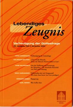 VERHEUTIGUNG DER GOTTESFRAGE - 2004 Heft 4 - 59. Jahrgang