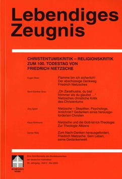 CHRISTENTUMSKRITIK - RELIGIONSKRITIK ZUM 100. TODESTAG VON FRIEDRICH NIETZSCHE - 2000 Heft 2 - 55. Jahrgang