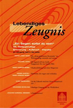 """""""EIN SEGEN SOLLST DU SEIN"""" - 2006 Heft 2 - 61. Jahrgang"""