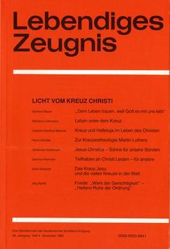 LICHT VOM KREUZ CHRISTI  - 1983 Heft 4 - 38. Jahrgang