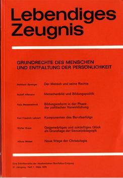 GRUNDRECHTE DES MENSCHEN UND ENTFALTUNG DER PERSÖNLICHKEIT - 1976 Heft 1 - 31. Jahrgang