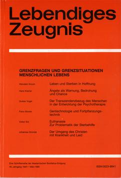 GRENZFRAGEN UND GRENZSITUATIONEN MENSCHLICHEN LEBENS - 1985 Heft 1 - 40. Jahrgang