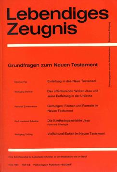 GRUNDFRAGEN ZUM NEUEN TESTAMENT - 1967 Heft 1/2 - 22. Jahrgang