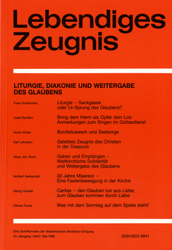 LITURGIE, DIAKONIE UND WEITERGABE DES GLAUBENS- 1988 Heft 2 - 43. Jahrgang