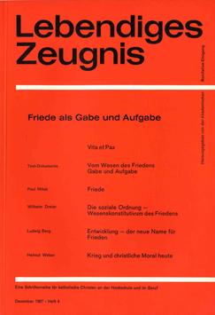 FRIEDE ALS GABE UND AUFGABE - 1967 Heft 4 - 22. Jahrgang