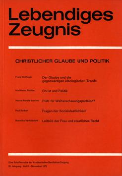 CHRISTLICHER GLAUBE UND POLITIK   - 1975 Heft 4 - 30. Jahrgang