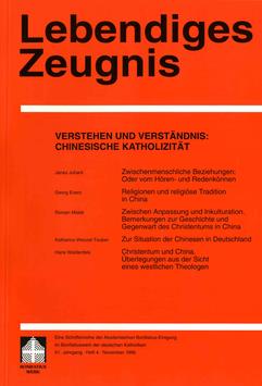 VERSTEHEN UND VERSTÄNDNIS: CHINESISCHE KATHOLIZITÄT  - 1996 Heft 4 - 51. Jahrgang