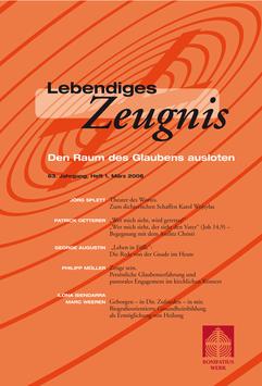 DEN RAUM DES GLAUBENS AUSLOTEN- 2008 Heft 1 - 63. Jahrgang