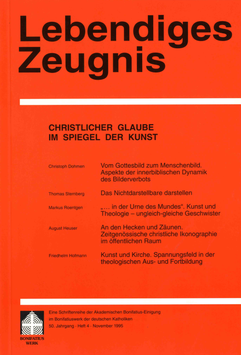 CHRISTLICHER GLAUBE IM SPIEGEL DER KUNST  - 1995 Heft 4 - 50. Jahrgang